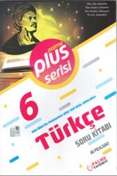 Plus Serisi 6. Sınıf Türkçe Soru Kitabı Palme Kitabevi