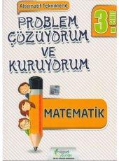 Bilgiseli 3. Sınıf Matematik Problem Çözüyorum Ve Kuruyorum