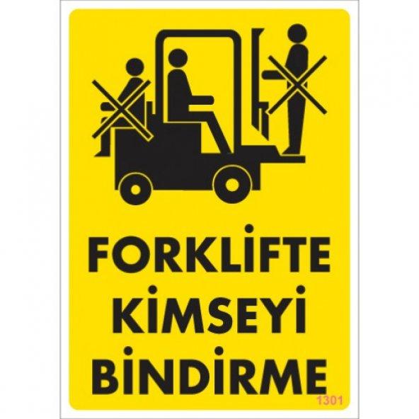 Pvc iş güvenliği levhası - forklifte kimseyi bindirme