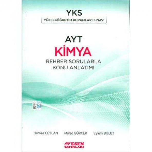 YKS AYT Kimya Rehber Sorularla Konu Anlatımı Esen Yayınları