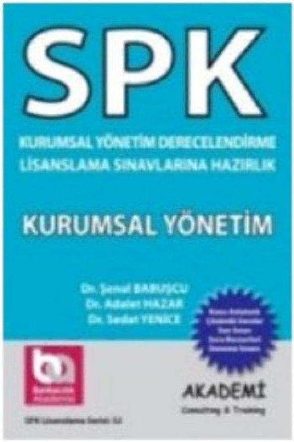 SPK Kurumsal Yönetim Lisanslama Sınavlarına Hazırlık Kurumsal Yön